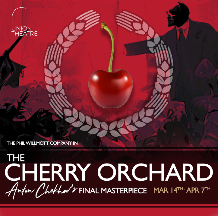 Review: ★★★★ The Cherry Orchard, The Union
